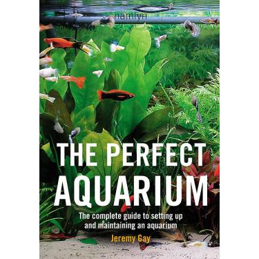Идеальный аквариум: Полное руководство по созданию и обслуживанию аквариума. Джереми Эй - 94576